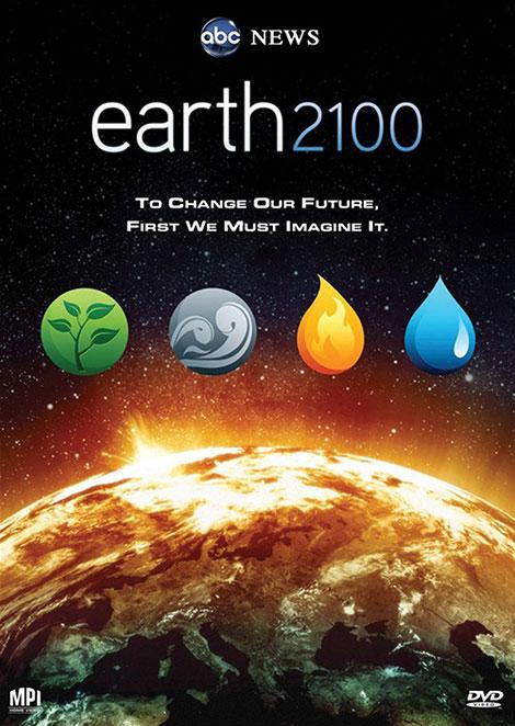 دانلود مستند زمین 2100 با دوبله فارسی Earth 2100 2009
