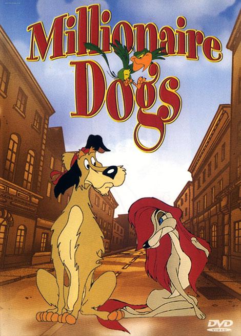 دانلود انیمیشن سگ های میلیونر Millionaire Dogs 1999
