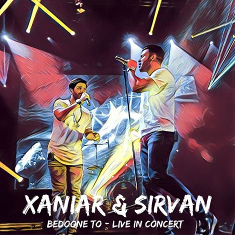 Xaniar and Sirvan Concert Bedoone To