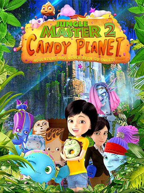 دانلود انیمیشن Jungle Master 2: Candy Planet 2016