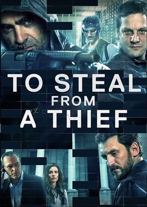 دانلود دوبله فارسی فیلم سرقت از یک سارق To Steal from a Thief 2016 1080p, فیلم To Steal from a Thief 2016 دوبله فارسی, دانلود To Steal from a Thief 720p