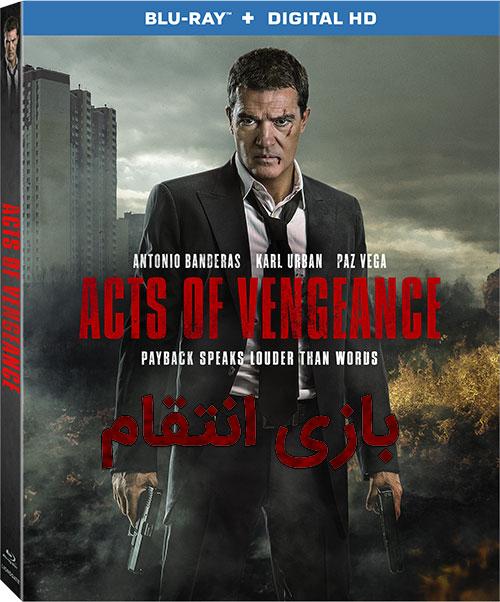 دانلود دوبله فارسی فیلم بازی انتقام Acts of Vengeance 2017