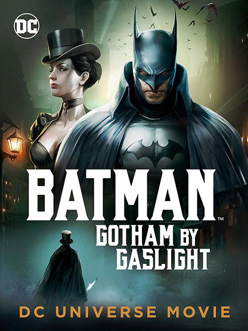 دانلود انیمیشن بتمن Batman Gotham by Gaslight 2018