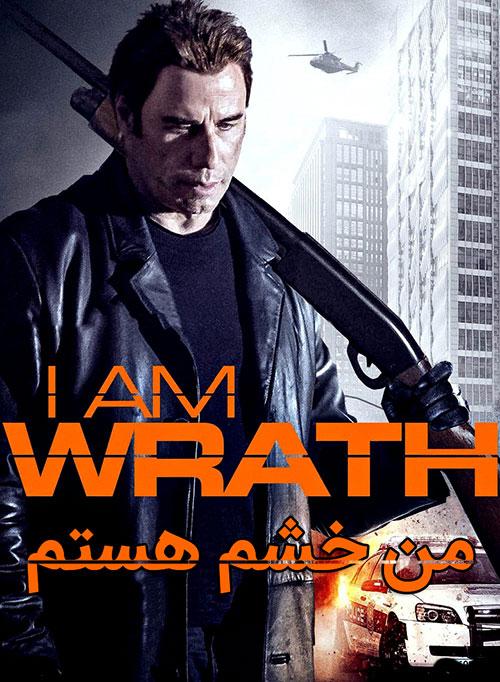 دانلود فیلم من خشم هستم با دوبله فارسی I Am Wrath 2015