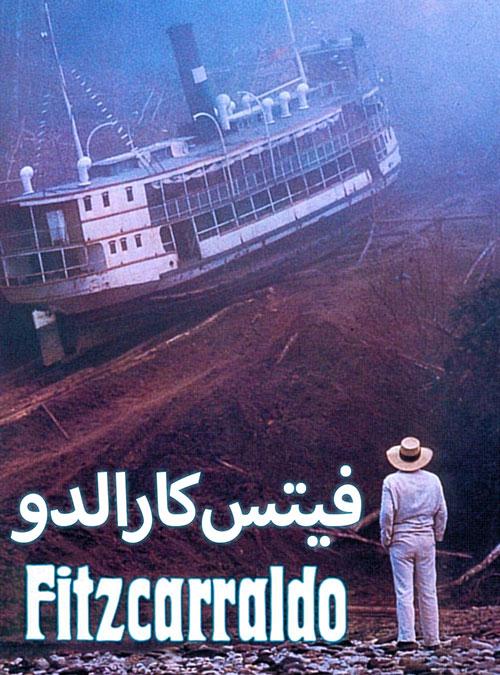 دانلود فیلم فیتزکارالدو با دوبله فارسی Fitzcarraldo 1982