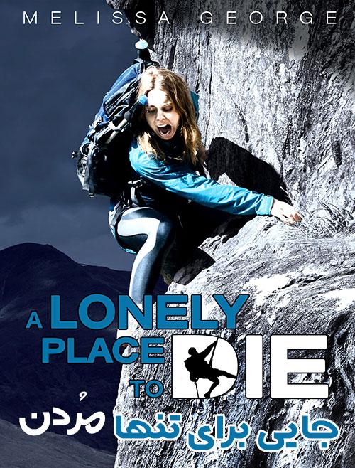 دانلود دوبله فارسی فیلم جایی برای تنها مردن A Lonely Place to Die 2011