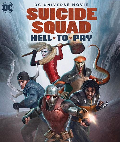 دانلود انیمیشن جوخه انتحار: دردسر بزرگ Suicide Squad: Hell to Pay 2018