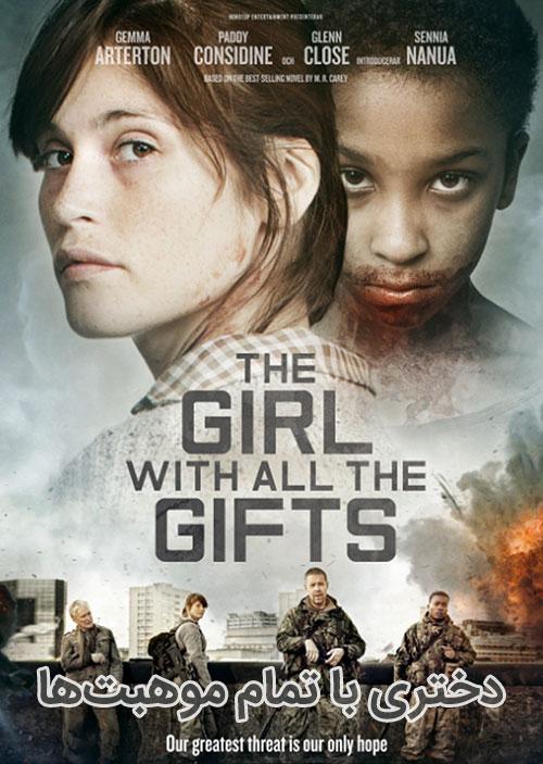 دانلود دوبله فارسی فیلم دختری با تمام موهبت ها The Girl with All the Gifts 2016
