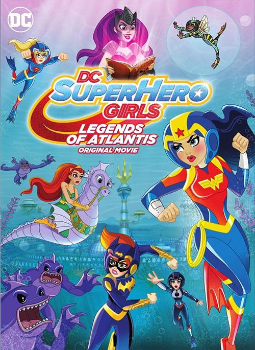 دانلود انیمیشن DC Super Hero Girls: Legends of Atlantis 2018