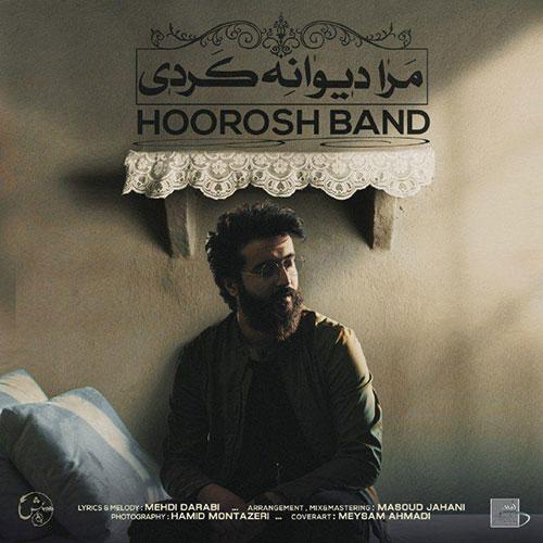 دانلود آهنگ مرا دیوانه کردی از هوروش بند Hoorosh Band