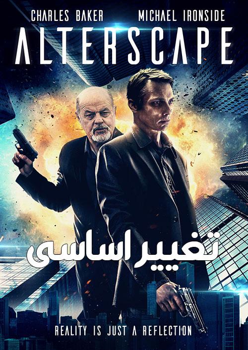 دانلود فیلم تغییر اساسی با دوبله فارسی Alterscape 2018