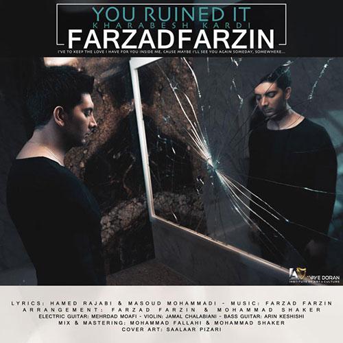 دانلود آهنگ خرابش کردی از فرزاد فرزین Farzad Farzin