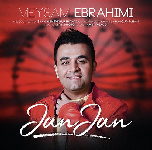دانلود آهنگ جان جان از میثم ابراهیمی Meysam Ebrahimi