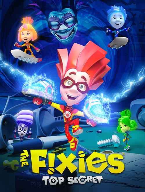 دانلود انیمیشن تعمیرکاران: فوق سری The Fixies: Top Secret 2017