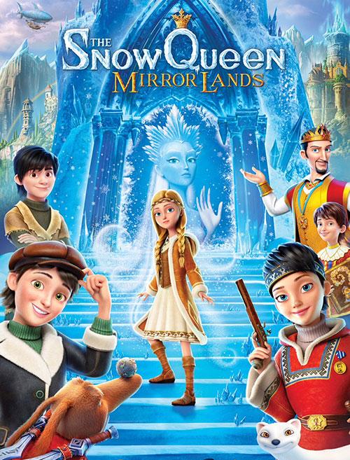 دانلود انیمیشن ملکه برفی: سرزمین آینه The Snow Queen: Mirrorlands 2018