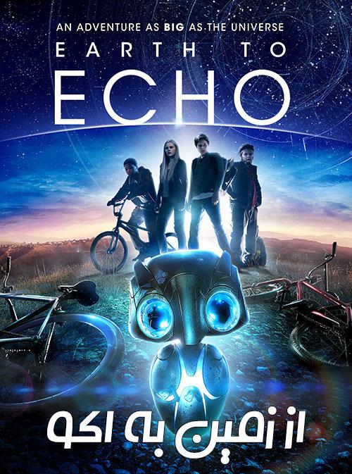 دانلود دوبله فارسی فیلم از زمین به اکو Earth to Echo 2014