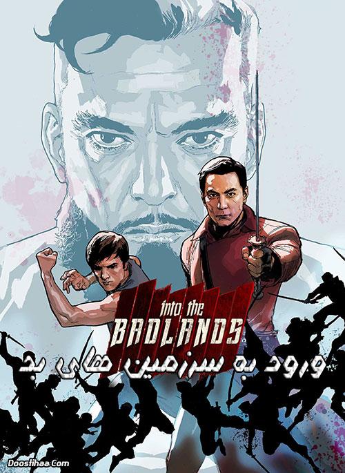 دانلود دوبله فارسی سریال ورود به سرزمین های بد Into the Badlands TV Series