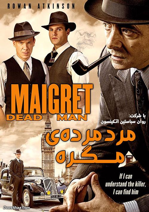 دانلود دوبله فارسی فیلم مرد مردهی مگره Maigret's Dead Man 2016