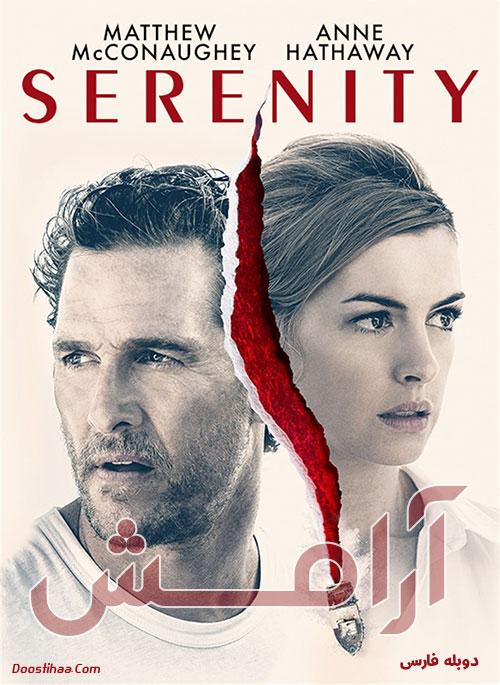 دانلود فیلم آرامش با دوبله فارسی Serenity 2019
