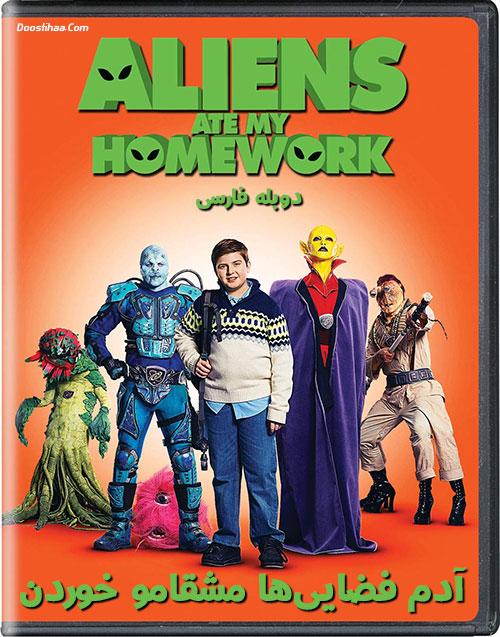دانلود دوبله فارسی فیلم آدم فضایی ها مشقامو خوردن Aliens Ate My Homework 2018
