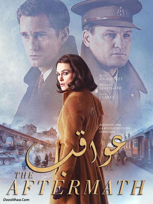 دانلود فیلم عواقب با دوبله فارسی The Aftermath 2019