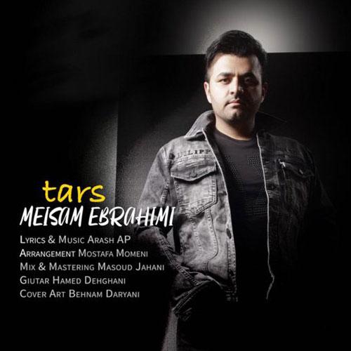 دانلود آهنگ جدید میثم ابراهیمی به نام ترس
