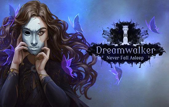 دانلود بازی Dreamwalker: Never Fall Asleep برای اندروید