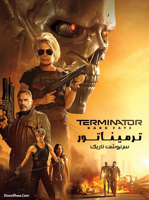 دانلود فیلم ترمیناتور 6: سرنوشت تاریک با دوبله فارسی Terminator: Dark Fate 2019