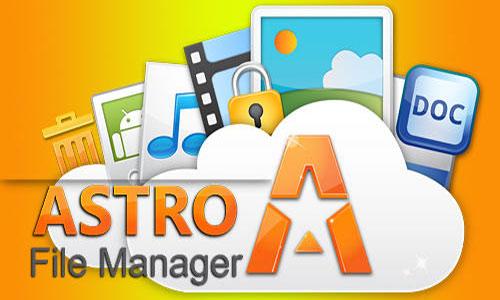مدیریت فایل با اپلیکیشن آسترو ASTRO File Manager 7.6.0