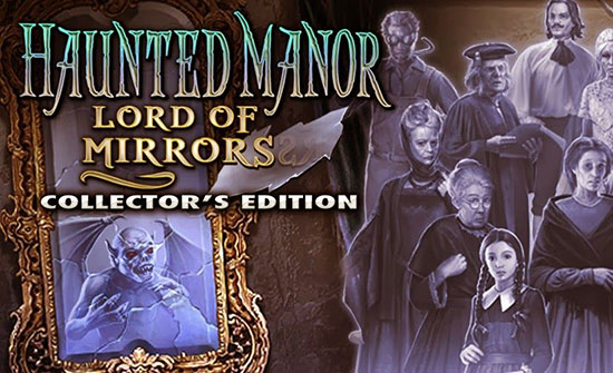 دانلود بازی Haunted Manor: Lord of Mirrors Collector's Edition