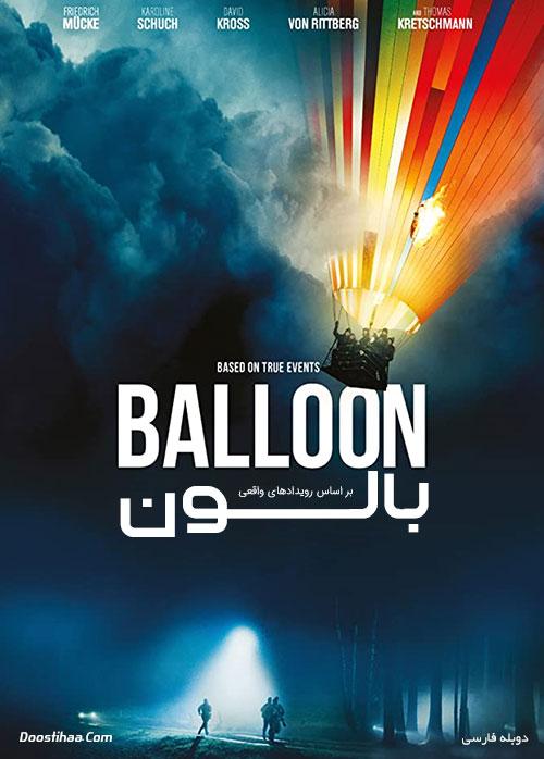 دانلود فیلم بالون با دوبله فارسی Ballon 2018