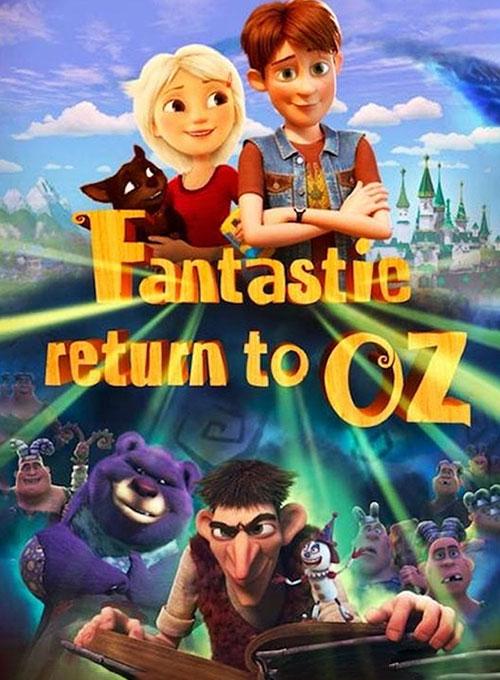 دانلود انیمیشن بازگشت شگفت انگیز به اوز Fantastic Return to Oz 2019