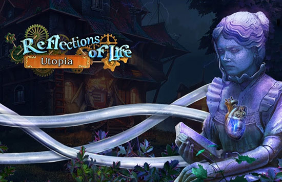 دانلود بازی Reflections of Life 9: Utopia Collector's Edition