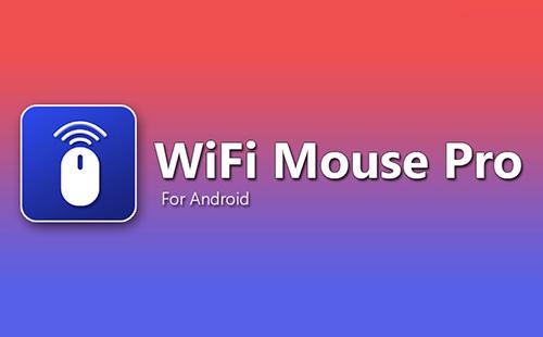 دانلود اپلیکیشن وای فای موس WiFi Mouse 4.2.3