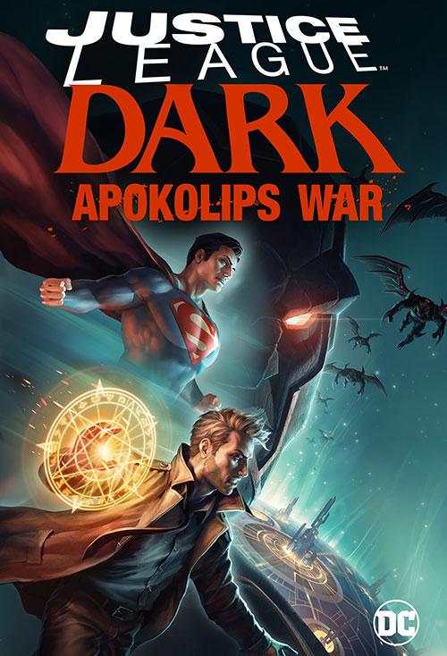 دانلود انیمیشن لیگ عدالت تاریکی: جنگ آپوکالیپس Justice League Dark: Apokolips War 2020