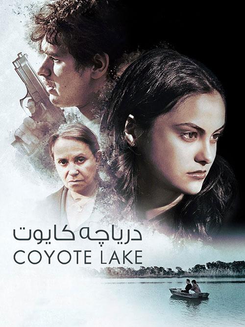 دانلود فیلم دریاچه کایوت با دوبله فارسی Coyote Lake 2019