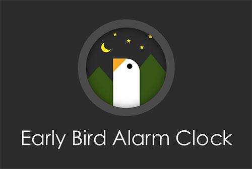 دانلود اپلیکیشن ساعت زنگدار Early Bird Alarm Clock 6.1.0