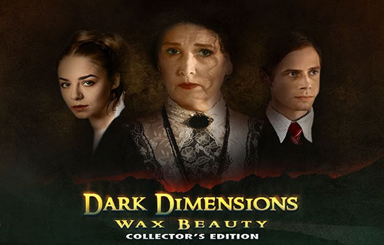 دانلود بازی Dark Dimensions 2: Wax Beauty Collector's Edition