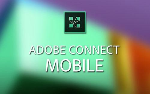 دانلود اپلیکیشن کلاس مجازی Adobe Connect 2.6.9