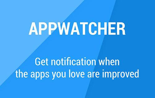 دانلود اپلیکیشن اپ واچر App Watcher: Check Update 1.4.6