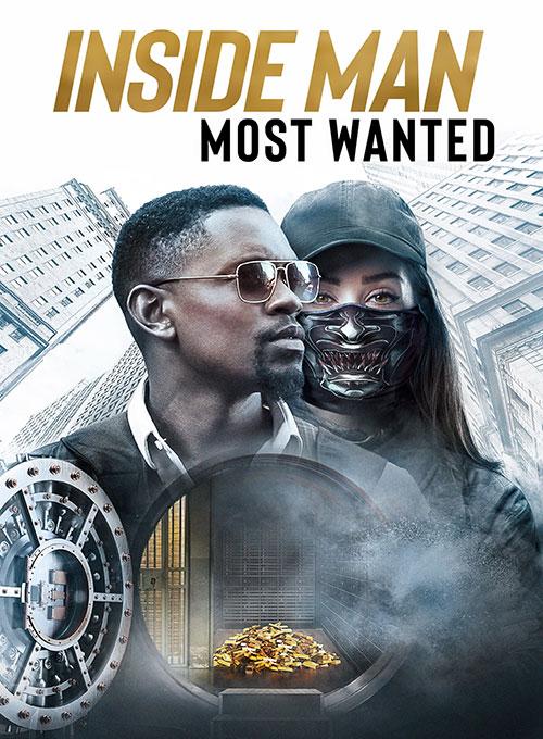 دانلود فیلم نفوذی: تحت تعقیب Inside Man: Most Wanted 2019