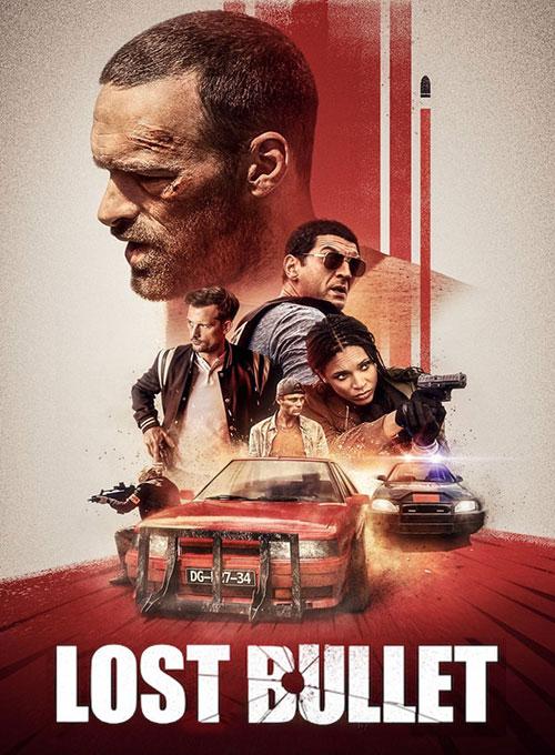 دانلود فیلم گلوله گمشده Lost Bullet 2020