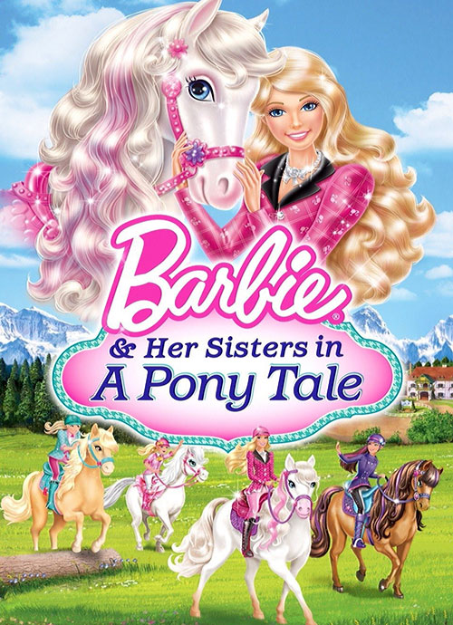 دانلود انیمیشن Barbie and Her Sisters in a Pony Tale 2013