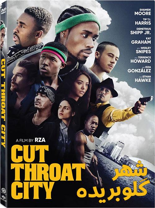 دانلود فیلم شهر گلوبریده با دوبله فارسی Cut Throat City 2020