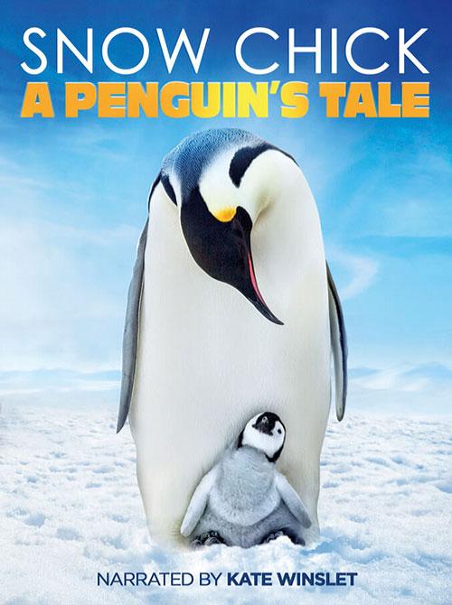 دانلود مستند جوجه برفی: داستان یک پنگوئن Snow Chick: A Penguin's Tale 2015
