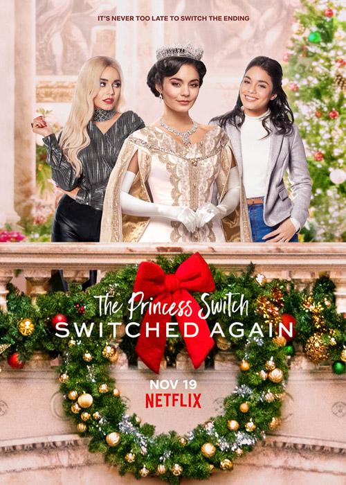 جا به جایی شاهزاده: جا به جایی دوباره The Princess Switch: Switched Again 2020