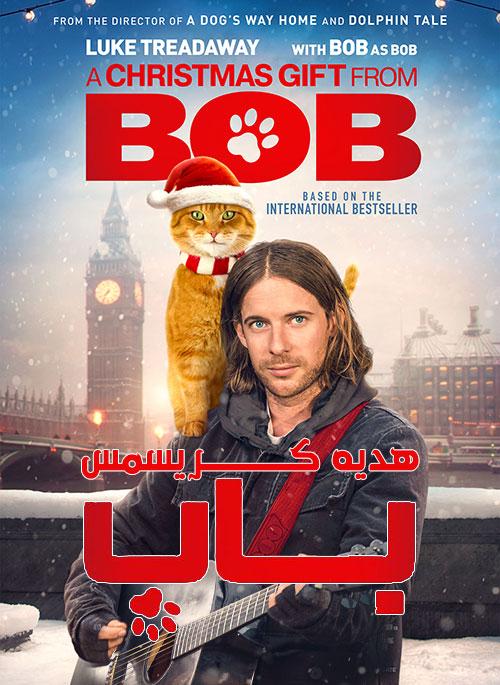 دانلود فیلم هدیه کریسمس باب A Christmas Gift from Bob 2020