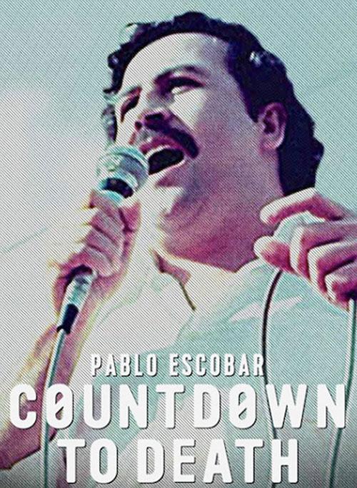 شمارش معکوس تا مرگ پابلو اسکوبار Pablo Escobar: Countdown to Death 2017
