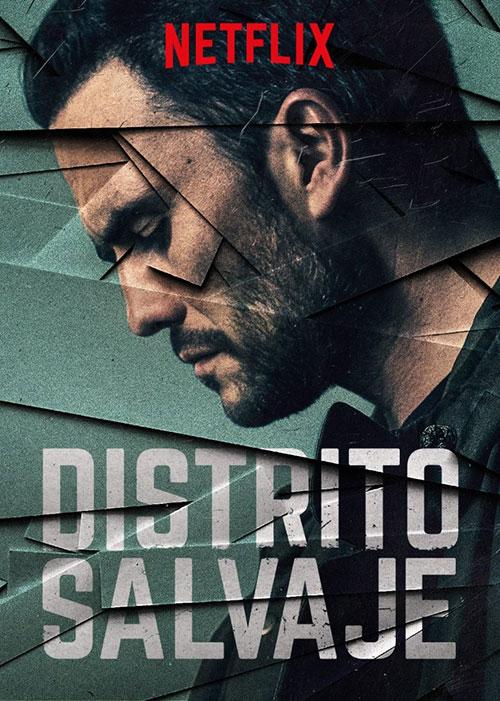 دانلود سریال منطقه وحشی Distrito Salvaje 2018