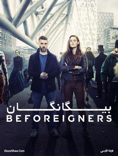 دانلود سریال بیگانگان با دوبله فارسی Beforeigners 2019